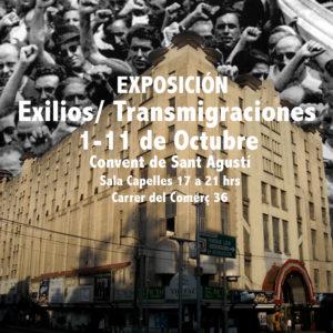 EXPOSICIÓN EXILIOS / TRANSMIGRACIONES