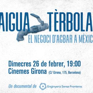 """Presentación del documental """"Agua Turbia: el negocio de Agbar en México"""""""
