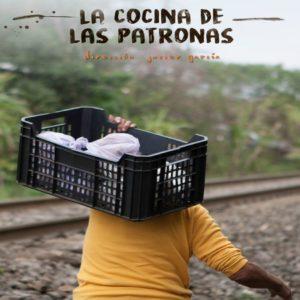 """""""La Cocina de las Patronas"""" en Ciclo aDona't"""